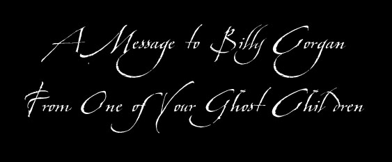 A Message to Billy Corgan: From One of Your Ghost Children